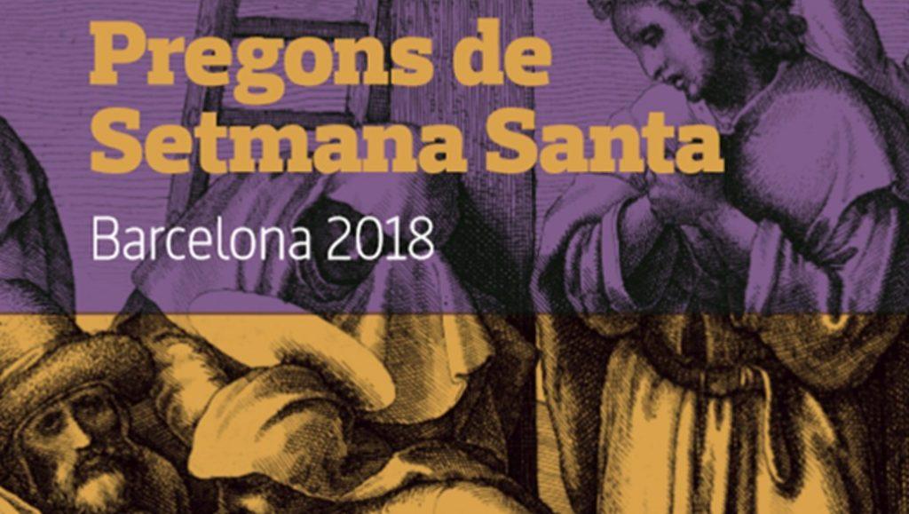 Pregones Semana Santa de Barcelona 2018