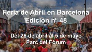 Feria de Abril de Cataluña en Barcelona @ Parc del Fòrum de Barcelona